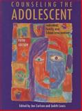 Counseling the Adolescent : Individual, Family, and School Interventions, Carlson, Jon and Lewis, Judith A., 0891083200