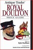 Antique Trader Royal Doulton, Kyle Husfloen, 0896893200