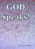 GOD Speaks, Gardner, Jayson, 097592320X