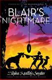 Blair's Nightmare, Zilpha Keatley Snyder, 1481403206