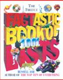 The Firefly Factastic Book of 1001 Lists, Russell Ash, 1552093204