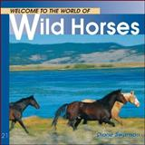 Wild Horses, Diane Swanson, 1552853209