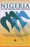 Nigeria in the Twenty-First Century : Strategies for Political Stability and Peaceful Coexistence, , 1592213200