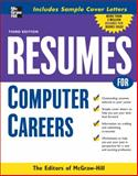 Resumes for Computer Careers, Editors of McGraw-Hill, 0071493204