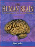 The Human Brain : An Introduction to Its Functional Anatomy, Nolte, John and Gould, Douglas, 0323013201