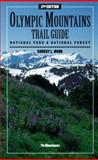 Olympic Mountains Trail Guide, Robert L. Wood, 0898863201