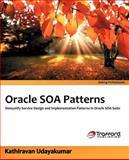 Oracle Soa Patterns, Kathiravan Udayakumar, 1466953209