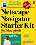 Netscape Navigator 3 Starter Kit for Macintosh, Mark Brown, 1568303203