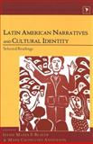 Latin American Narratives and Cultural Identity, , 0820463205