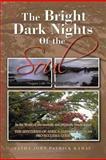 The Bright Dark Nights of the Soul, Fatha John Patrick Kamau, 1479743208