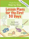 High/Scope Step by Step : Lesson Plans for the First 30 Days, Marshall, Beth and Lockhart, Shannon, 1573793205