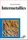 Intermetallics, Sauthoff, Gerhard, 3527293205