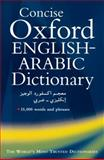 Concise Oxford English-Arabic Dictionary of Current Usage 9780198643210
