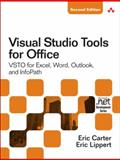 Visual Studio Tools for Office 2007 : VSTO for Excel, Word, and Outlook, Carter, Eric and Lippert, Eric, 0321533216
