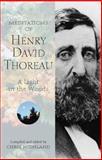 Meditations of Henry David Thoreau, Henry David Thoreau and Chris Highland, 0899973213