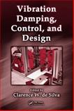 Vibration Damping, Control, and Design, , 1420053213