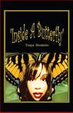 Inside a Butterfly, Tonya Monteiro, 1478713216