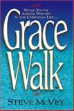 Grace Walk, McVey, Steve, 1565073215
