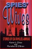Spies' Wives, Karen L. Chiao and Mariellen B. O'Brien, 0887393217