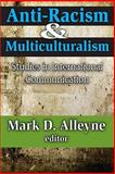 Anti-Racism and Multiculturalism 9781412813211