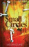 Small Circles, Megan Duke, 1480133213