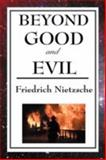Beyond Good and Evil, Nietzsche, Friedrich Wilhelm, 1604593210