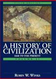 The History of Civilization, Winks, Robin W. and Brinton, Crane, 0132283212