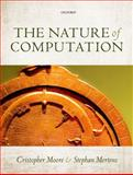 The Nature of Computation, Mertens, Stephan and Moore, Cristopher, 0199233217