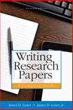 Writing Research Papers : A Complete Guide, Lester, (Deceased), James D and Lester, James D., Jr., 0321993217
