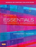 Workbook and Competency Evaluation Review for Mosby's Essentials for Nursing Assistants, Sorrentino, Sheila A. and Remmert, Leighann, 0323113214