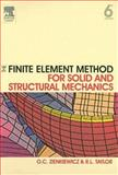 The Finite Element Method for Solid and Structural Mechanics, Zienkiewicz, O. C. and Taylor, R. L., 0750663219