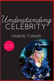 Understanding Celebrity 2nd Edition