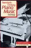 Twentieth Century Piano Music 9780028703213