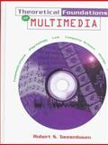 Theoretical Foundations of Multimedia, Tannenbaum, Robert S., 0716783215