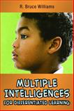 Multiple Intelligences for Differentiated Learning, Williams, R. Bruce, 097173321X