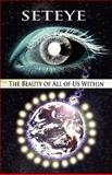 The Beauty of All of Us Within, Seteye, 1462603211