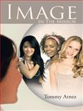 Image in the Mirror, Tommy Arnez, 1468573217