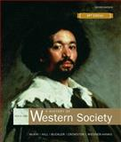 A History of Western Society Since 1300, McKay, John P. and Hill, Bennett D., 0312683219