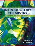 Introductory Chemistry : Concepts and Critical Thinking, Corwin, Charles H., 0321803213
