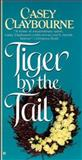 Tiger by the Tail, Casey Claybourne, 0425163210