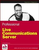 Professional Live Communications Server, Joe Schurman and Randy Thomas, 0471773212