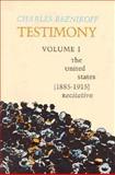 Testimony : The United States, 1885-1915, Reznikoff, Charles, 0876853211