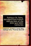 Fabliaux or Tales, Abridged from French Manuscripts of the Xiith and Xiiith Centuries, Legrand, 1103383213