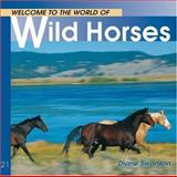 Wild Horses, Diane Swanson, 1552853217
