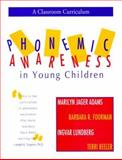 Phonemic Awareness in Young Children : A Classroom Curriculum, Adams, Marilyn J. and Foorman, Barbara R., 1557663211