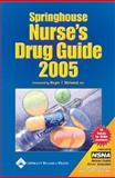Springhouse Nurse's Drug Guide : 2005, Springhouse, 1582553211
