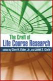 The Craft of Life Course Research, , 1606233211