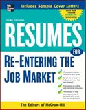 Resumes for Re-Entering the Job Market, , 0071493212