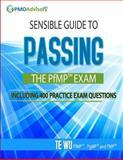 Sensible Guide to Passing the PfMPSM Exam, Te Wu, 0692223215
