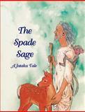 The Spade Sage, Sherry Nestorowich, 0898003210